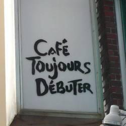 [カフェ]CAFe TOUJOURS DEBUTER